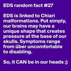 EDS and Chiari Malformation | 31 Random Facts About Ehlers-Danlos Syndrome
