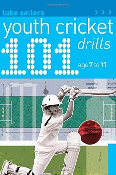 Book: 101 Youth Cricket Drills Age 7-11
