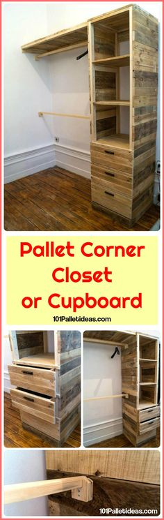 DIY Pallet Corner Closet or Cupboard | 101 Pallet Ideas - Everybody just want to own a custom closet or cupboard design with smartly built storage options like shelves, compartments, cloth hanging racks and drawers!