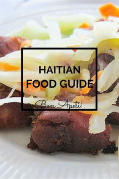 A Haitian food overview, from griyo, pikliz, tassot and seafood to stews, rice dishes, sweets and treats and rum-infused power shakes. | Uncornered Market via @umarket