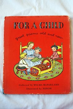 Vintage 40's For a Child Great Poems Old and New by LostLeaflets, $9.00