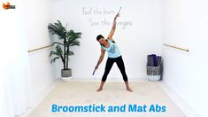 Pilates Fusion Abs Core Workout - Broomstick and Mat Abs BARLATES BODY B...