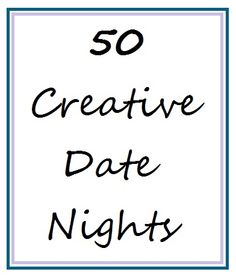 50 Creative Date Nights  | Visit www.econobusters.com for more frugal and fun ideas!