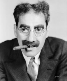 The funniest man in history smoked! Hey Groucho...