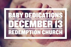 Join us on Dec 13th for baby dedications at Redemption Church! Baby dedications are an opportunity to celebrate these gifts to announce our desire to raise our children to honor the Lord and trust the grace of Jesus and to seek the help and the encouragement of our church family. If you would like to join us in dedicating your child please complete our online form (click here) by Sunday December 6th.  #babydedication #childdedication #redemptionokc #edmond #oklahoma