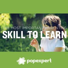 The Most Important Parenting Skill to Learn