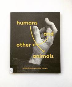 Humans and other animals, Adam Broomberg & Oliver Chanarin