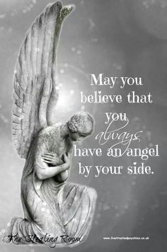 May you believe that you always have an angel by your side. Angels <3 www.livetrustedpsychics.co.uk