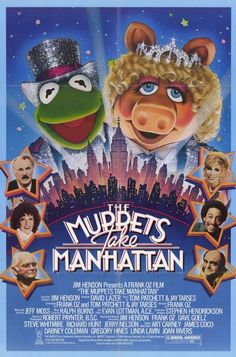 The Muppets Take Manhattan posters for sale online. Buy The Muppets Take Manhattan movie posters from Movie Poster Shop. We're your movie poster source for new releases and vintage movie posters. 80s Movie Posters, Original Movie Posters, Movie Tv, 1984 Movie, Original Song, Jim Henson, Dabney Coleman, Classic 80s Movies, Classic Tv