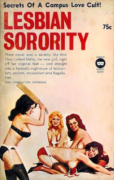 Lesbian Sorority (Boudoir Classics BC 0004) 1964 AUTHOR: Frank Shield ARTIST: (unknown) by Hang Fire Books, via Flickr