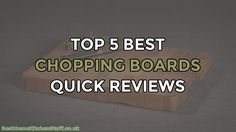 Top 5 Best Chopping Boards Reviewed UK :http://www.besthomekitchenstuff.co.uk/top-5-best-chopping-boards-reviewed-uk/