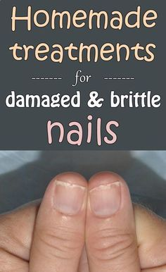 Homemade treatments for damaged and brittle nails