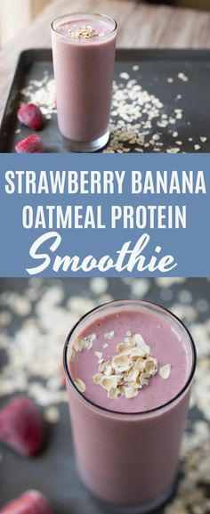 Strawberry Banana Oatmeal Protein Smoothie This Strawberry Banana Oatmeal Protein is super thick, creamy and will keep you full until lunchtime. Use gluten free oats to keep it gluten free! Protein Smoothies, Oat Smoothie, Strawberry Banana Smoothie, Oatmeal Smoothies, Healthy Breakfast Smoothies, Healthy Protein, Protein Snacks, Fruit Smoothies, Healthy Weight
