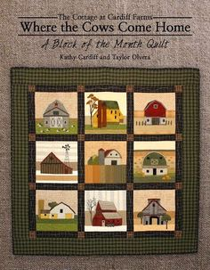 For Those Of You Who Expressed At Interest In This BOM It Is Being Offered The Olde World Quilt Shoppe Barns Are Woolens