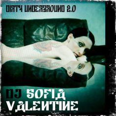Dirty Underground 2.0 By Sofia Valentine On SoundCloud   DJ Sofia Valentine    Pinterest