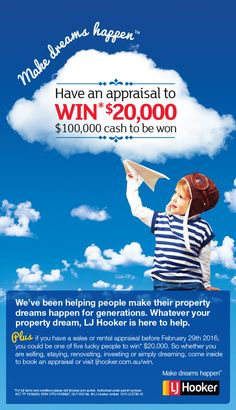 Have a sales or rental appraisal before 29/02/16 & you could be 1 of 5 lucky people to win $20,000. #ljhooker #win #makedreamshappen #realestate #ljhookerkensington #ljhookerunley #adelaide