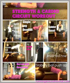 Strength & Cardio Circuit Workout   Instructions to follow images