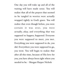 Quote about the future, Waiting on the Lord quote, faith, patience, wait, future husband, love, falling in love, heartbreak, Prayer, hope, God, Jesus, faith, Christian motivation, inspiration, spiritual, Christian faith, Morgan Harper Nichols quote