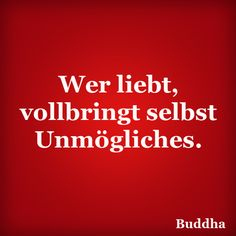 Ein wunderbarer Liebesspruch! Famous Love Quotes, Big Love, Creative Writing, Love Life, Words, Inspiration, Zen, Clever Sayings, Relationships