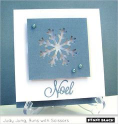 handmade Christmast card featuring Penny Black's Crystal Trio snowflake die ,... clean and simple layout .. raised panel with negative space snowflake ...