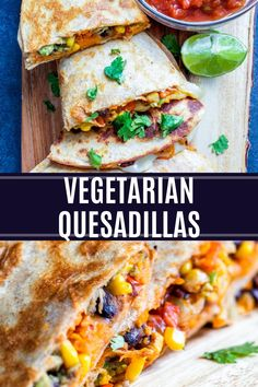 These Vegetarian Quesadillas are quick and easy making them perfect a weeknight dinner, lunch, or meal prep. The veggie quesadillas are filled with avocado, black beans, sweet potatoes roasted veggies and cheese. This tex-mex inspired recipe is sure to be a hit with the whole family. #quesadillas #vegetarian