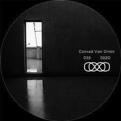 Conrad Van Orton — 030 002D [030] :: Beatport