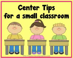 Tips for using centers when you have a small classroom.  Plus, FREE printable.