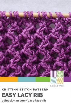 This Easy Lacy Rib knitting stitch pattern is perfect for warm-weather knitting. With only a repeat, you'll soon get into the rhythm of the pattern. Lace Knitting Patterns, Knitting Stiches, Knitting Blogs, Easy Knitting, Loom Knitting, Stitch Patterns, Knit Stitches, How To Purl Knit, Lana