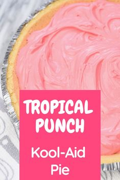 This Tropical Punch Kool-Aid Pie is refreshing and delicious. It's a family favorite. No Bake Desserts, Easy Desserts, Delicious Desserts, Dessert Recipes, Kool Aid Pie Recipe, Koolaid Pie, Cool Whip Pies, Yummy Treats, Sweet Treats