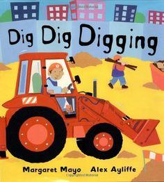 Dig Dig Digging by Margaret Mayo, http://www.amazon.com/dp/0805068406/ref=cm_sw_r_pi_dp_GWk7qb0P8V9BK