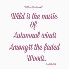 Autumn Purples - Quote: Wild is the music of Autumnal winds amongst the faded woods - William Wordsworth Plum Purple, Shades Of Purple, Plum Color, Purple Haze, Soft Autumn, Autumn Leaves, October Country, October Road, September Song