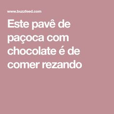 Este pavê de paçoca com chocolate é de comer rezando