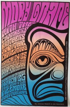 Original 1967 Rock Poster - Bill Graham Presents Moby Grape - San Francisco Painting. By Wes Wilson. Hippie Posters, Rock Posters, Band Posters, Music Posters, Event Posters, Film Posters, Psychedelic Artists, Psychedelic Rock, Psychedelic Posters