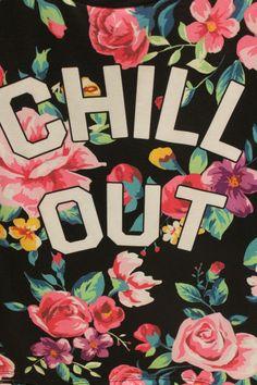 take a chill pill.