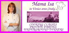 Mama Isa's Cooking Classes in Italy near Venice: completely hands-on and from scratch