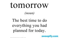 True Meaning Of Tomorrow #humor #lol #funny