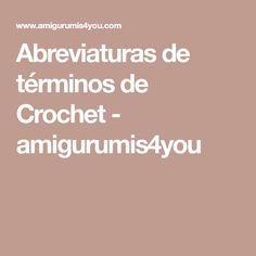 Abreviaturas de términos de Crochet - amigurumis4you