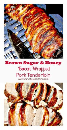 Brown Sugar and Honey Bacon Wrapped Pork Tenderloin - it really is as good as it sounds! Such an easy recipe! Just sprinkle on the sweets wrap in smoky bacon and youre set! Id always heard that pork-on-pork was amazing but now I KNOW! Bacon Wrapped Pork Tenderloin, Cooking Pork Tenderloin, Pork Roast, Pork Chops, Oven Recipes, Pork Recipes, Cooking Recipes, Game Recipes, Cooking Games