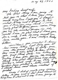 "worldwar-two:  "" World War II love letter: ""…I am so glad that I have you for a wife. I am so very much in love with you. I am really a lucky fellow."" [x]  """
