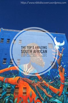 The Top 5 Amazing South African Virtual Art Tours Virtual Art, Virtual Tour, Johannesburg Art Gallery, Travel Around Europe, Clear Blue Sky, Exhibition Space, Walking Tour, Wonderful Images, Cool Artwork