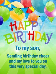 Cheerful Happy Birthday Card for Son . Cheerful Happy Birthday Card for Son . Birthday Messages For Son, Son Birthday Quotes, Happy Birthday Quotes For Friends, Happy Birthday Sister, Sons Birthday, Happy Birthday Images, Happy Birthday Greetings, Birthday Greeting Cards, Birthday Prayer