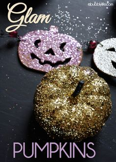 A Bubbly Life: 3 Glam Pumpkins! Glitter Halloween DIY