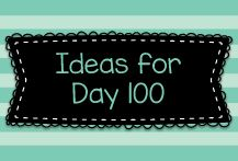... Day 100 on Pinterest | 100th Day, 100th Day Of School and 100 Days Of