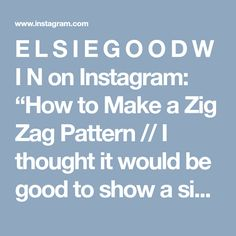 """E L S I E G O O D W I N on Instagram: """"How to Make a Zig Zag Pattern // I thought it would be good to show a simple Zig Zag Clove Hitch Pattern. Yes, this is a replay, and that's…"""" • Instagram"""