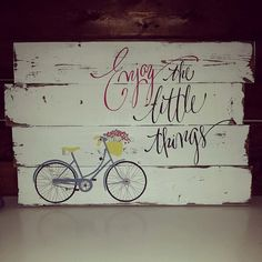 Reclaimed rustic wood sign - Enjoy the little things - Vintage bicycle More