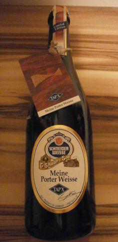 Definitiv Meine Porter Weisse ist das Neue TAPX von Schneider Weisse - Vergelt's Gott lieber Braumeister...