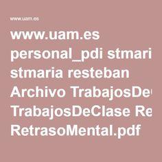 www.uam.es personal_pdi stmaria resteban Archivo TrabajosDeClase RetrasoMental.pdf