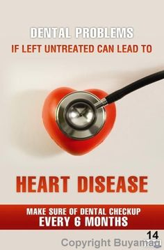 Dental problems if left untreated can lead to #Heart Disease. Make sure to get a #dental checkup at least once per year and a cleaning every 3 to 6 months.