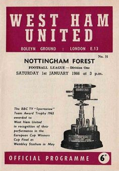 West Ham 0 Nottm Forest 3 in Jan 1966 at Upton Park. Programme cover for the New Years Day match.
