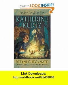 Deryni Checkmate (9780441016617) Katherine Kurtz , ISBN-10: 0441016618  , ISBN-13: 978-0441016617 ,  , tutorials , pdf , ebook , torrent , downloads , rapidshare , filesonic , hotfile , megaupload , fileserve